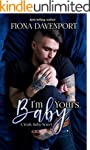 I'm Yours, Baby: A Yeah, Baby Novella...