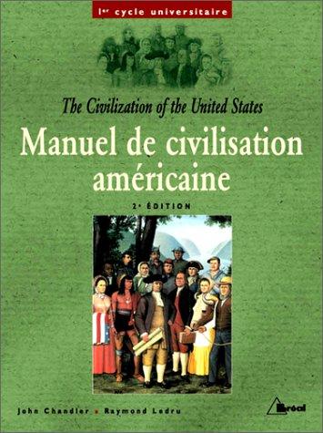 Manuel de civilisation américaine par John Chandler