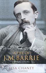 Hide-and-Seek with Angels: A Life of J. M. Barrie