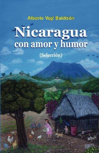 Nicaragua con amor y humor: (Seleccion)