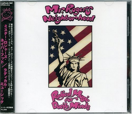 Radical Music for Docile Minds by Mr Rogers Neighborhood (0100-01-01j