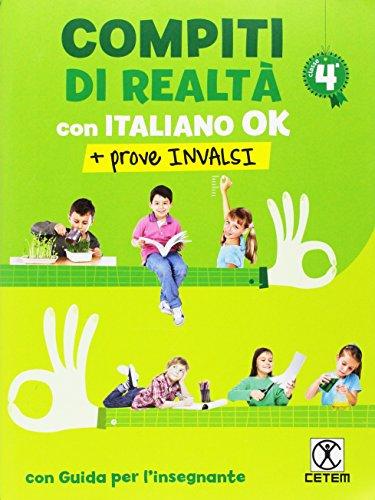 Compiti di realt. Per la Scuola elementare. Con e-book. Con espansione online. Con Libro: Italiano ok-Prove INVALSI 4