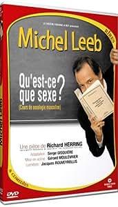 Michel Leeb : Qu'est-ce que sexe ?