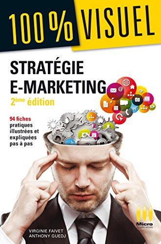 Stratégie e-marketing par Virginie Faivet, Anthony Guedj