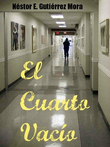 El Cuarto Vacío por Nestor Gutierrez