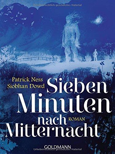 Buchseite und Rezensionen zu 'Sieben Minuten nach Mitternacht: Roman' von Patrick Ness
