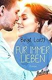 Für immer lieben: Roman