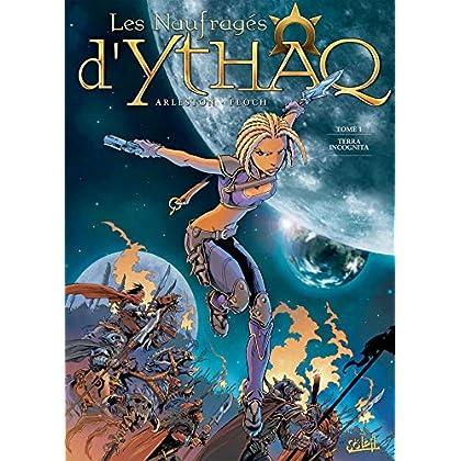 Les Naufragés d'Ythaq, Tome 1 : Terra incognita