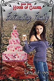 Extending Family (House of Garner Book 5) (English Edition)