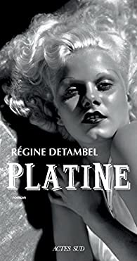 Platine par Régine Detambel