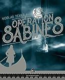 Opération Sabines: Monts et Merveilles 1 (La bibliothèque voltaïque)