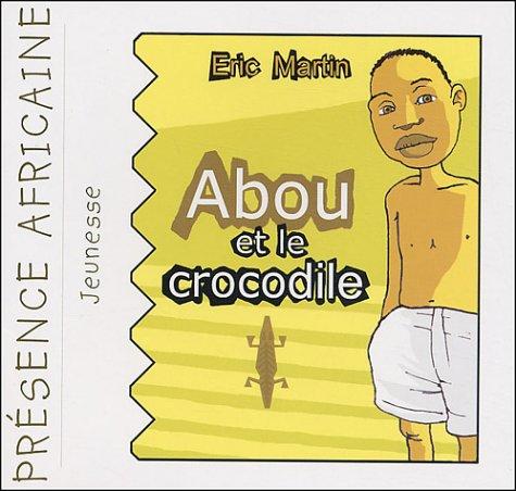 Abou et le crocodile
