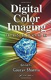 Digital Color Imaging Handbook