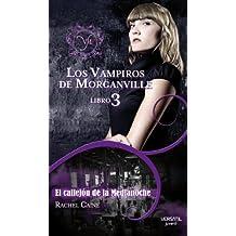 Los Vampiros de Morganville: Vampiros De Morganville 3,Los - E (Fantasia Juvenil Versatil)
