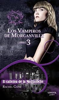 Los Vampiros de Morganville: Vampiros De Morganville 3,Los - E par Rachel Caine