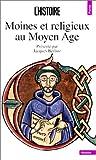 Moines et religieux au Moyen Age