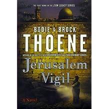 Jerusalem Vigil (The Zion Legacy Series)