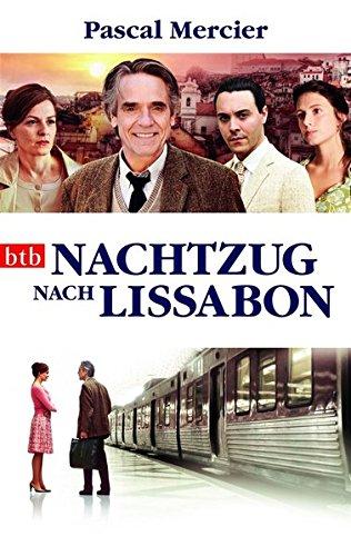 Nachtzug nach Lissabon: Roman (Buch zum Film)