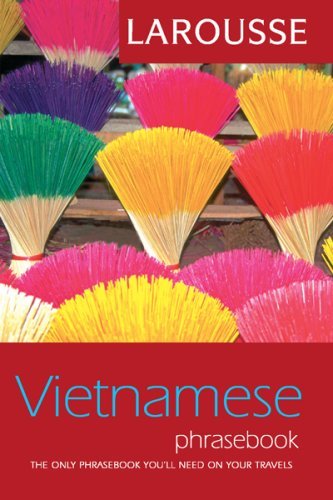 Larousse Vietnamese Phrasebook