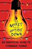 Notes from upside down unoff gt stranger things sc