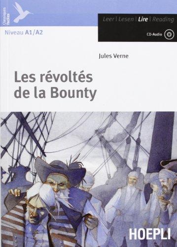 Les révoltés de la Bounty. Con CD-Audio (Letture in lingua)