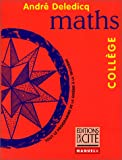 MATHS COLLEGE (Ancienne Edition)