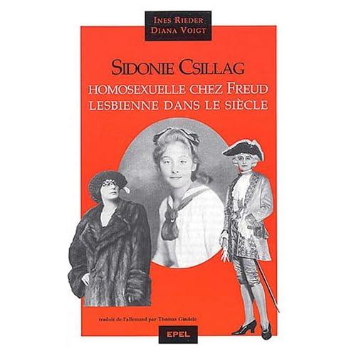 Sidonie Csillag : Jeune Homosexuelle chez Freud, lesbienne dans le siècle