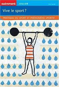 """Afficher """"Vive le sport ?"""""""
