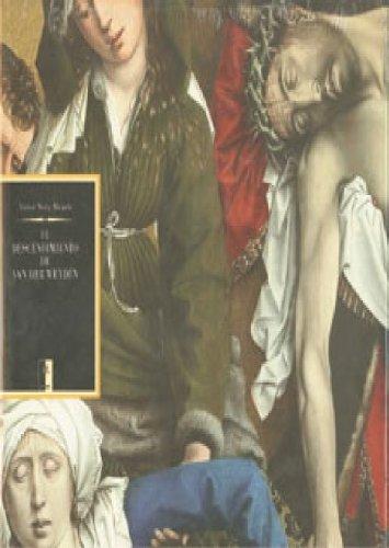 El descendimiento de Van der  Weyden (Grandes obras)