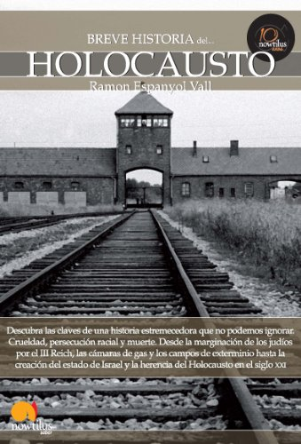 Breve historia del Holocausto por Ramon Espanyol