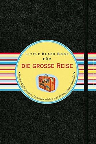 k für die große Reise: Einfach Koffer packen, Abenteuer erleben und Erinnerungen sammeln! (Little Black Books (Deutsche Ausgabe)) ()