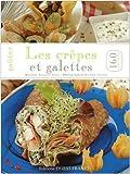 Telecharger Livres Gouter les crepes et galettes 160 recettes (PDF,EPUB,MOBI) gratuits en Francaise
