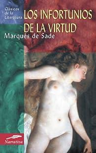 Los infortunios de la virtud par Marqués de Sade