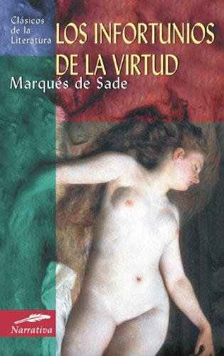 Los infortunios de la virtud (Clásicos de la literatura universal) por Marques de Sade