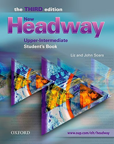New Headway Upper-Intermediate: Student's Book 3rd Edition: Student's Book Upper-Intermediate l (New Headway Third Edition)
