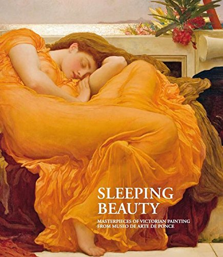 Schlafende Schönheit: Meisterwerke Viktorianischer Malerei aus dem Museo de Arte de - Malerei Viktorianische