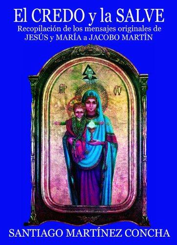 EL CREDO Y LA SALVE por Jacobo Martín