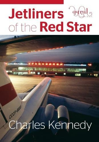 Jetliners of the Red Star por Charles Kennedy