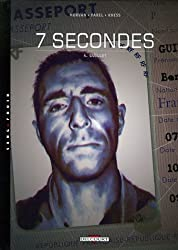 7 secondes, Tome 4 : Guillot