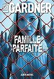 Famille parfaite (A.M.THRIL.POLAR)