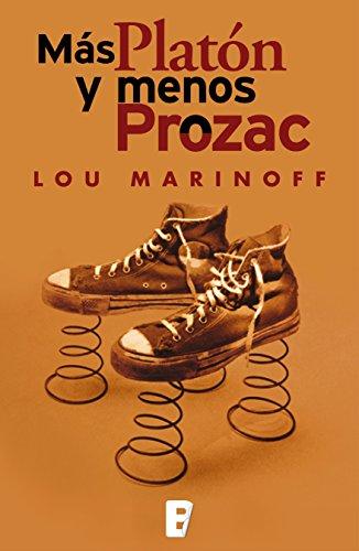 Más Platón y menos Prozac por Lou Marinoff