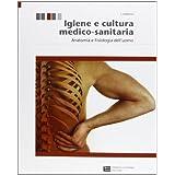 Igiene e cultura medico-sanitaria. Con espansione online. Per le Scuole superiori: 1