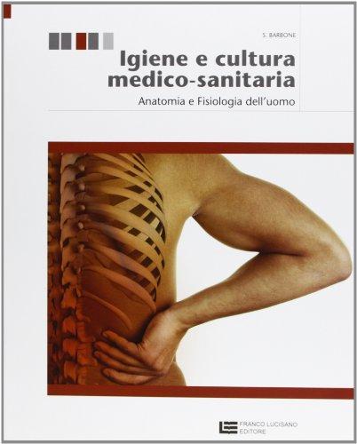 Igiene e cultura medico-sanitaria. Per le Scuole superiori. Con espansione online: 1