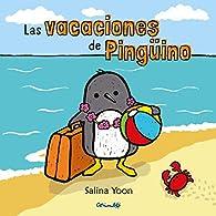 Las Vacaciones De Pinguino par SALINA YOON
