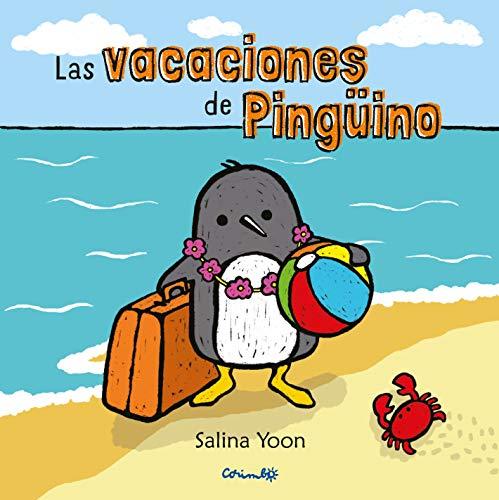 Las Vacaciones De Pinguino (Álbumes ilustrados)