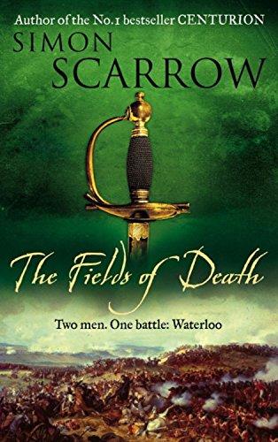 The Fields of Death (Wellington and Napoleon 4) (Revolution 4)