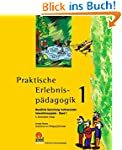 Praktische Erlebnispädagogik Band 1:...