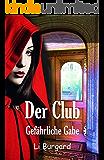 Der Club - Gefährliche Gabe
