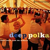 Deep Polka: Dance Music F.T.M