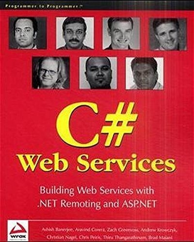 Services: Building .NET Web Services with ASP.NET and .NET Remoting by Andrew Krowczyk (2001-12-04) ()